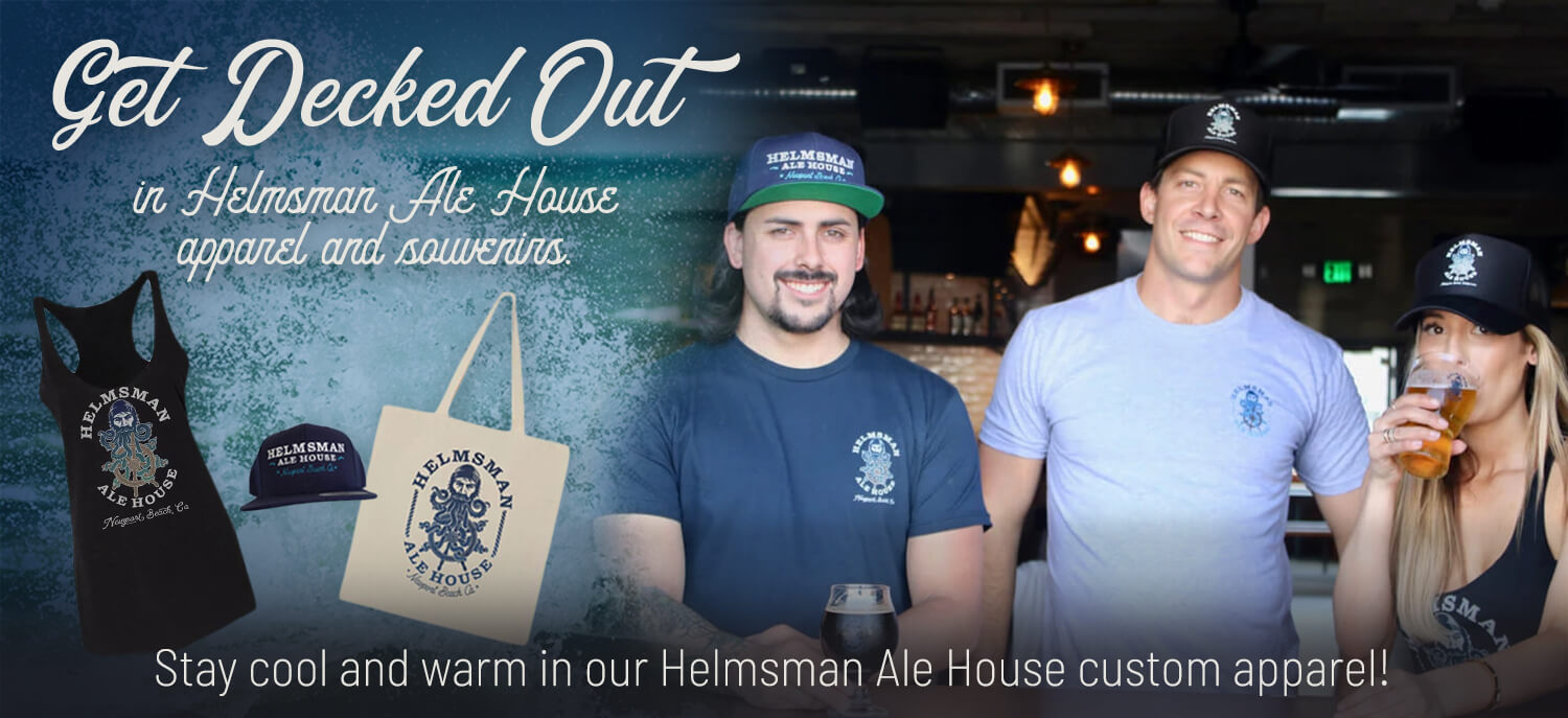 Get Decked Out in Helmsman Ale House apparel and souvenirs